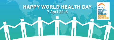 Happy World Health Day - 7 April 2018